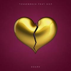 Tennebreck Feat. D.E.P. - Doare (Radio)
