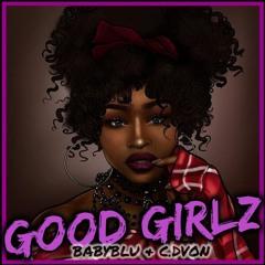 Good Girlz - BABYBLU & C.DVON