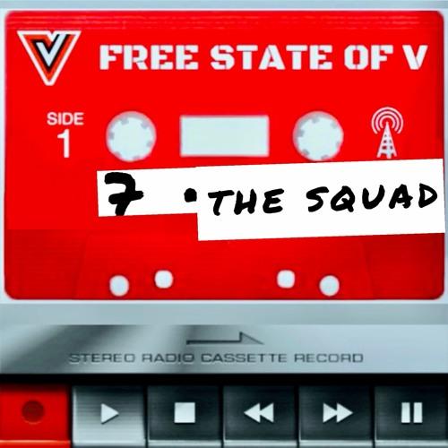 EPISODE 7 + The Squad