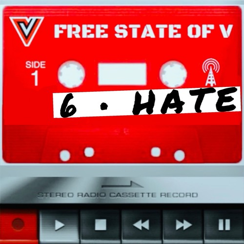 EPISODE 6 + Hate