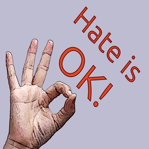 Little Saigon Report #191: Hate Is OK!