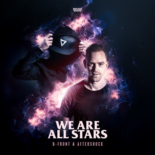 B - Front & Aftershock - We Are All Stars (OUT NOW)