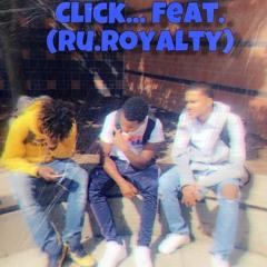 CLICK (feat. Ru.Royalty)