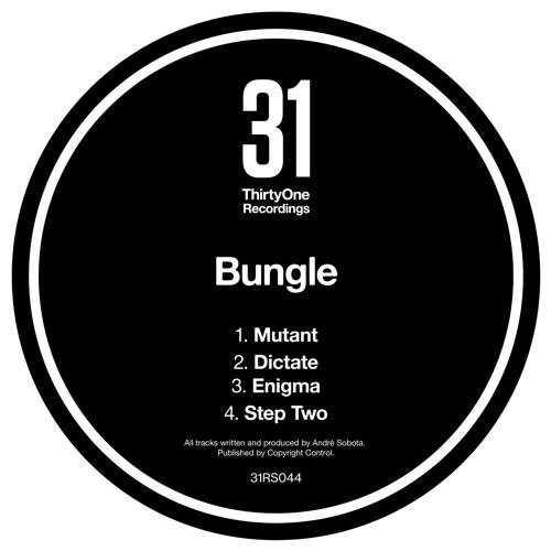 Bungle - Mutant EP 2019