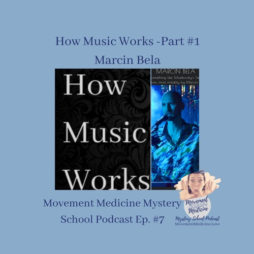 MMMS #7: How Music Works With Marcin Bela