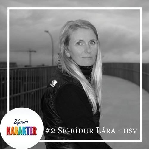 #2 Sigríður Lára - HSV