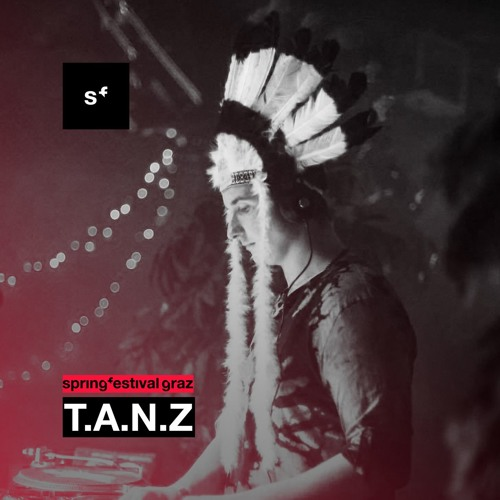 T.A.N.Z @ Closing Open Air Parkhouse | Springfestival Graz 2019
