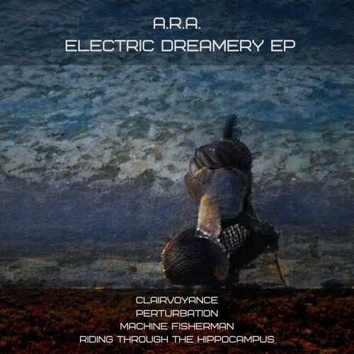 Electric Dreamery EP
