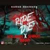 Ride or Die - YNC BOBO X KING MOH X MAMMAN SHAUN