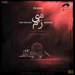 Amir Tataloo & Merzhak & Eminem - Miram(EMo3Vi Remix)