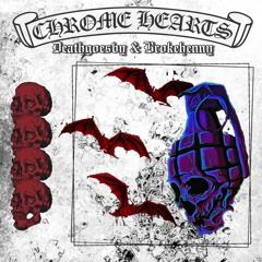 Chrome Hearts Ft. Brokehenny ✰ [Prod. Deathgoesby]