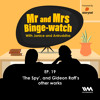 Download Mr and Mrs Binge-Watch Ep. 19: 'The Spy', and Gideon Raff's other works Mp3