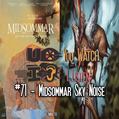 #71 - Midsommar Sky Noise