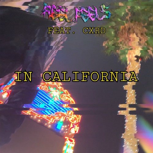 In California (feat. CXRD) [prod by Wolfgang Pander]