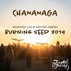 Chananaga b2b Asraia - Old Skool Rave Night @ Toasted Faeries, Burning Seed 2019