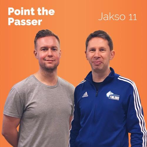 """""""Point the Passer"""" - Jakso 11   Atso Liesmala"""