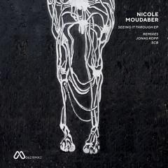 Nicole Moudaber - Seeing It Through Remixes Part 2