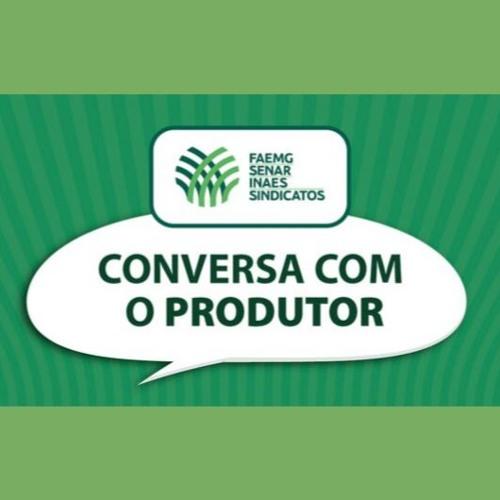 Conversa com o Produtor Sistema FAEMG/SENAR Minas