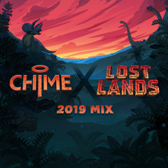 Chime - Lost Lands 2019 Mix