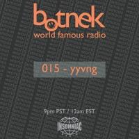 World Famous Radio 015 feat. YYVNG