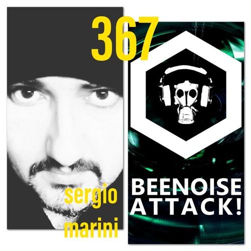 Beenoise Attack Episode 367 Wiith Sergio Marini