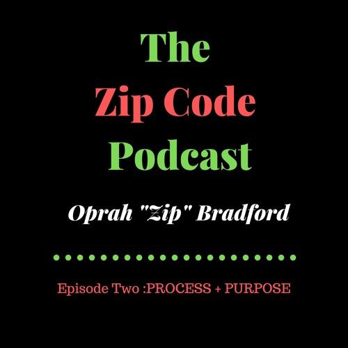 The Zip Code: Process + Purpose