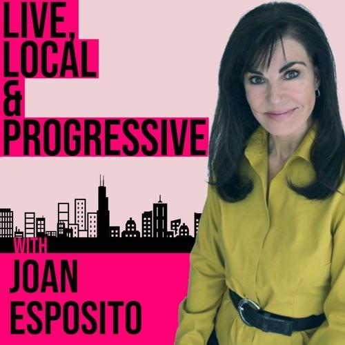 Joan Esposito: Live, Local, & Progressive 10-03-19