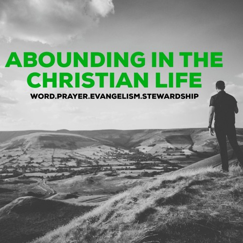 Abounding in the Christian life