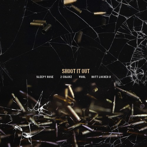 Shoot It Out feat. 2 Chainz, Worl & Hott LockedN