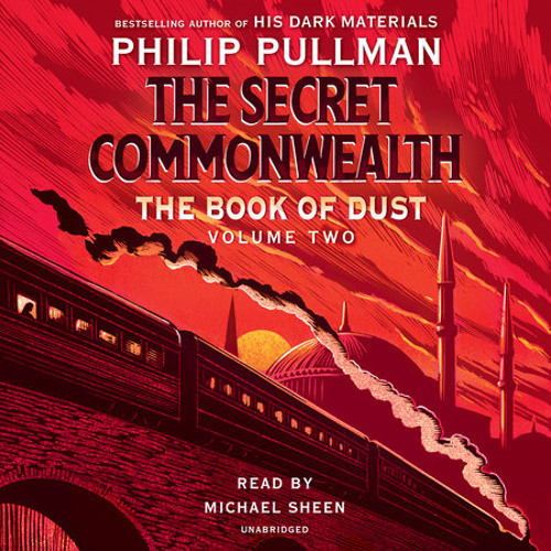 The Book of Dust: The Secret Commonwealth (Book of Dust, Volume 2) by Philip Pullman, read by Michael Sheen