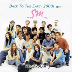 [DJ Kko] Back To The Early 2000s with SM ENTERTAINMENT