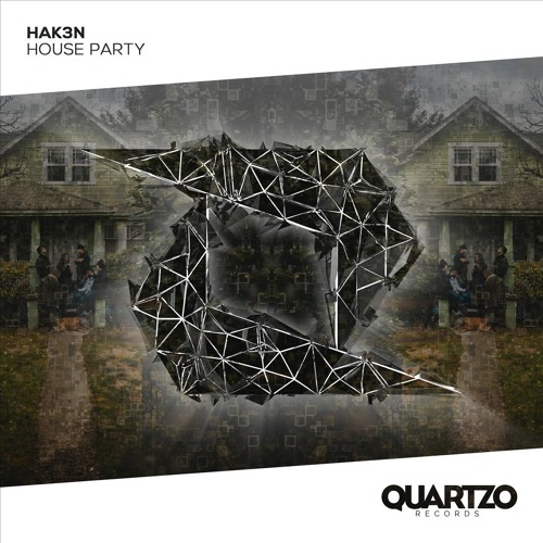 HAK3N - House Party