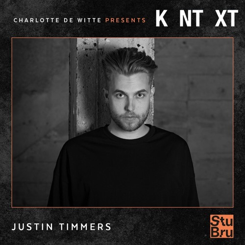 Charlotte de Witte presents KNTXT: Justin Timmers (05.10.2019)