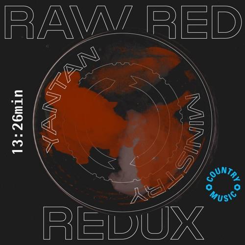 Yantan Ministry - Raw Red Redux