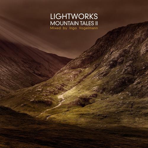 LIGHTWORKS - Mountain Tales II