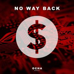 Ocha - No Way Back