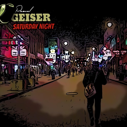Pascal Geiser Saturday Night (RadioEdit)