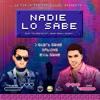 NADIE LO SABE - JUHN FT J ALVAREZ