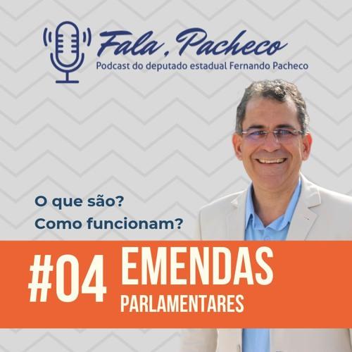 Fala, Pacheco! #04 Emendas Parlamentares