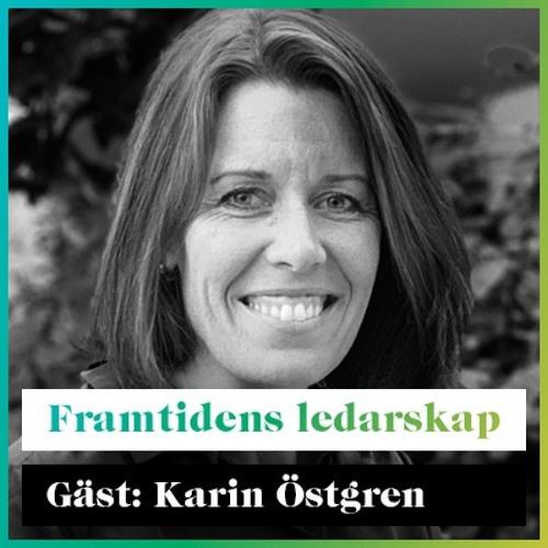 Framtidens Ledarskap med Karin Östgren