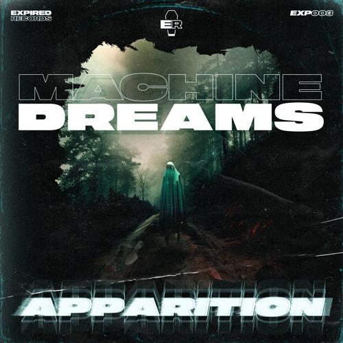 Machine Dreams - Apparition