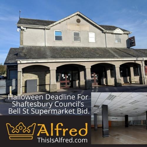 Halloween Deadline For Shaftesbury Council's Bell St Supermarket Bid