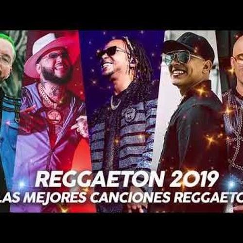 Reggaeton Mix 2019 Lo Mas Escuchado Reggaeton 2019 Musica 2019 Lo Mas Nuevo Reggaeton By Djalex 503