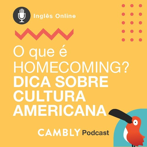Ep.26 - Aprender Inglês: O que é HOMECOMING? Conheça essa Tradição Americana!