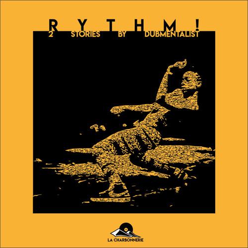 Dubmentalist - Rythm! EP 2019