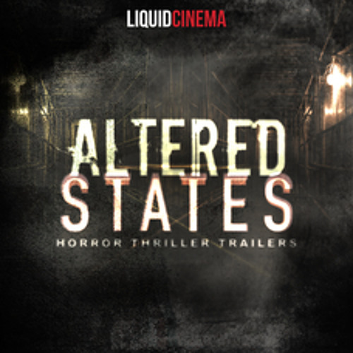 Altered States: Horro And Thriller Trailers
