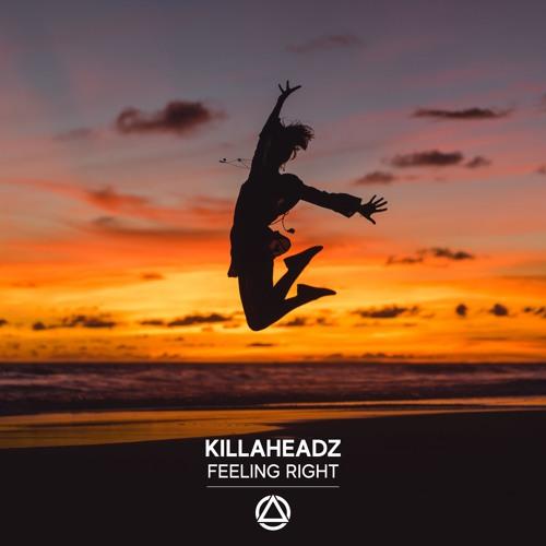 Killaheadz - Feeling Right