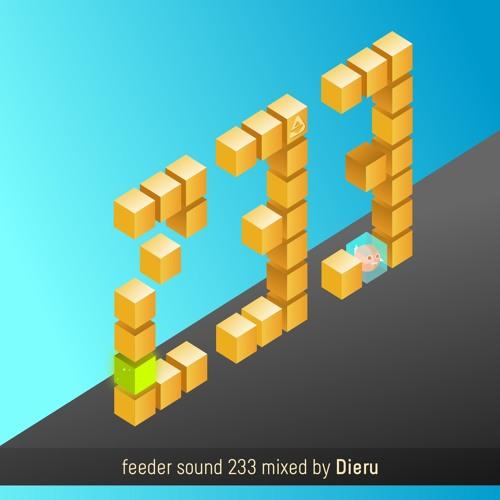 feeder sound 233 mixed by Dieru