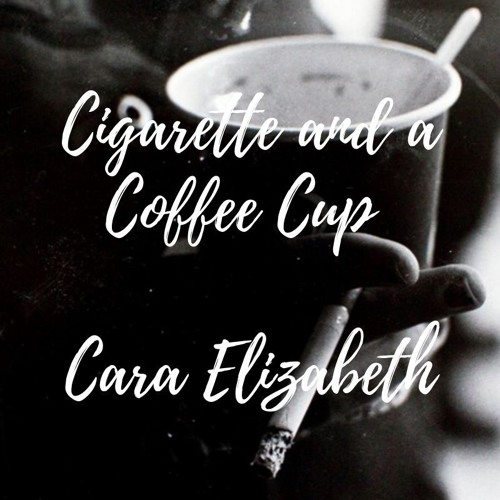 Cigarette and a Coffee Cup