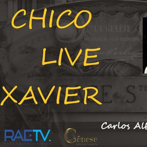 CHICO LIVE XAVIER - 005 - A Visita dos Espíritos - Carlos A. Braga